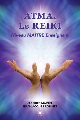 ATMA, Le Reiki Niveau Maître Enseignant