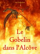 Le Gobelin dans l'alcôve