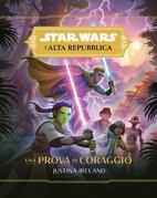 Star Wars: L'Alta Repubblica - Una Prova di Coraggio
