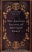The Ancient Secrets of Spiritual Power