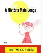 A História Mais Longa
