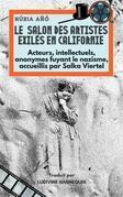 Le Salon Des Artistes Exilés En Californie