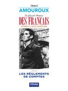 La Grande Histoire des Français sous l'Occupation
