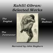 Kahlil Gibran: Selected Works