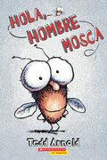Hola, Hombre Mosca (Hi, Fly Guy)