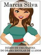 Diario De Uma Rainha Do Drama Escolar De 12 Anos