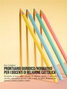 Prontuario giuridico/normativo per i docenti di religione cattolica