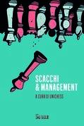 Scacchi & management