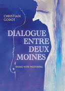 Dialogue entre  deux moines