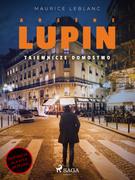 Arsène Lupin. Tajemnicze domostwo