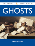 Ghosts - The Original Classic Edition