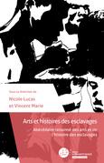 Arts et histoires des esclavages