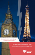 UK and France: Friends or Foes? (Trans) cultural and legal unions and disunions