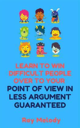 Lean To Win Difficult People Over To Your Point Of View In Less Argument Guaranteed