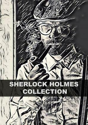Sherlock Holmes Collection (Illustrated)