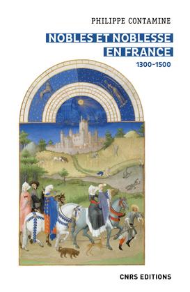 Nobles et noblesse en France 1300-1500