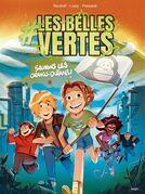 #Les Belles vertes - tome 2 Sauvons les orangs-outans !