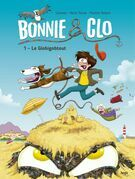 Bonnie & Clo - Tome 1 - Le Globigobtout