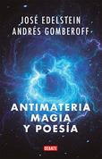 Antimateria, magia y poesía
