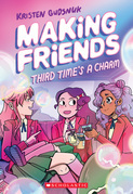 Making Friends: Third Time's a Charm (Making Friends #3)