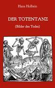 Der Totentanz (Bilder des Todes)