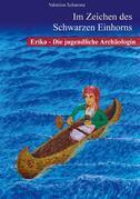 Erika - die jugendliche Archäologin