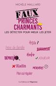 Faux princes charmants : les détecter pour mieux les jeter