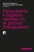 Psiquiatría e higiene mental en el primer franquismo