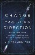Change Your Life's Direction