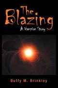 The Blazing