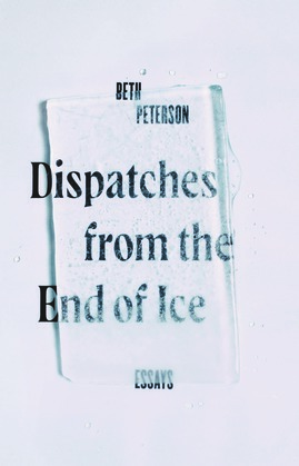 Dispatches from the End of Ice