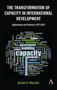 The Transformation of Capacity in International Development