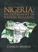 Nigeria: an Experiment in Nation Building