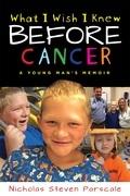 What I Wish I Knew Before Cancer