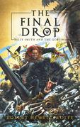 The Final Drop
