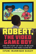Robert, the Video Game Boy