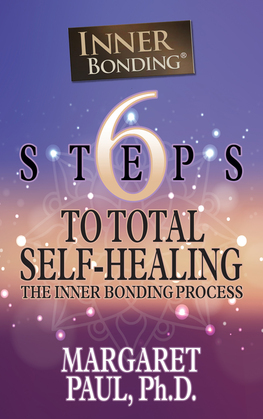 6 Steps to Total Self-Healing
