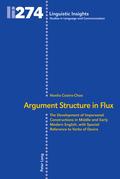 Argument Structure in Flux