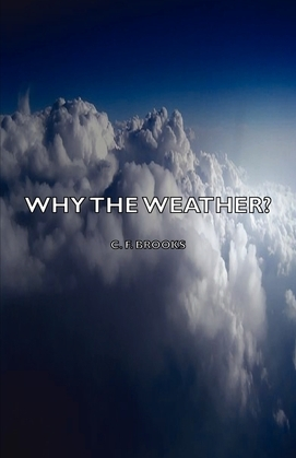 Why the Weather?