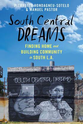 South Central Dreams
