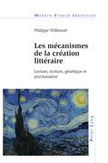 Les mécanismes de la création littéraire