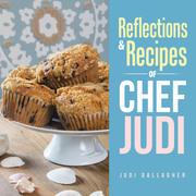 Reflections & Recipes of Chef Judi