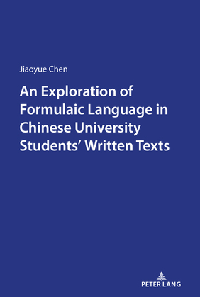 An Exploration of Formulaic Language in Chinese University Students Written Texts
