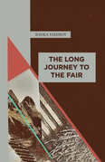 The Long Journey to the Fair
