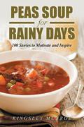 Peas Soup for Rainy Days