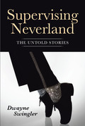 Supervising Neverland