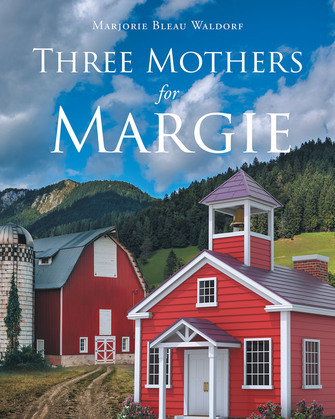 Three Mothers for Margie