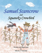 Samuel Scarecrow and Squawky Crowbird