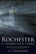 Rochester: A Thornfield Story