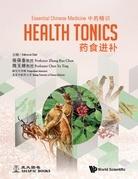 Essential Chinese Medicine - Volume 2: Health Tonics